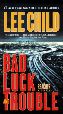 Lee Child Bad Luck And Trouble